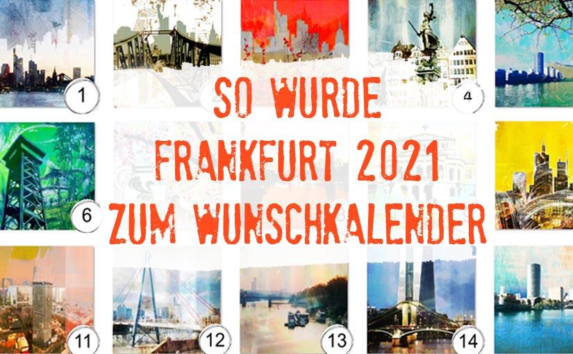 Warum der Kalender FRANKFURT 2021 die ideale Geschenkidee für Frankfurt-Fans ist